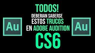 Trucos Nuevos con Adobe AuditionCS6 Fidelidad y Presencia Consejos Mezclar 2016 - 2017