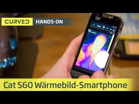 CAT S60 mit Wärmebildkamera im Hands-on | deutsch
