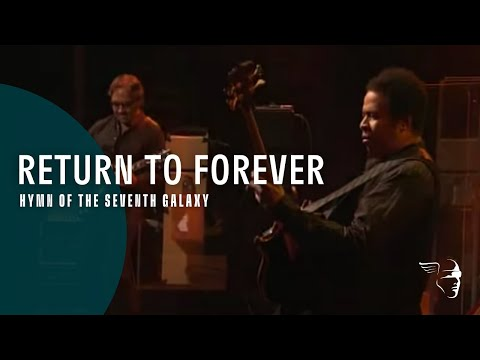 Return To Forever - Hymn Of The Seventh Galaxy (From