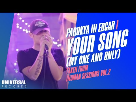 Parokya ni Edgar - Your Song (My One and Only You) Taken from Inuman Sessions Vol. 2