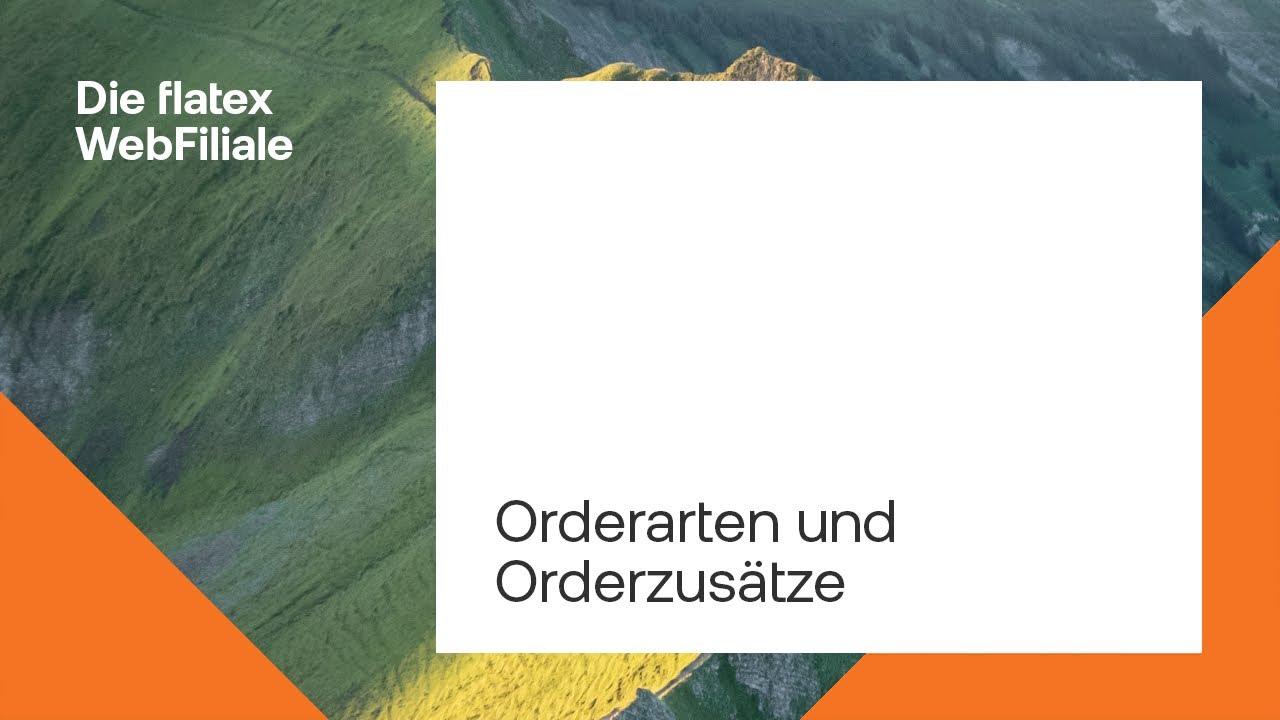 Flatex Orderarten