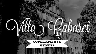 Villa Cabaret - Comicamente Veneti