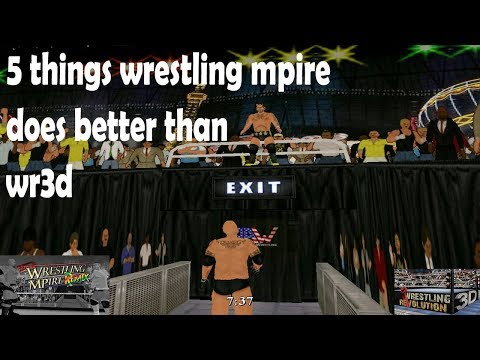 5 things wrestling mpire does better than WR3D part -3