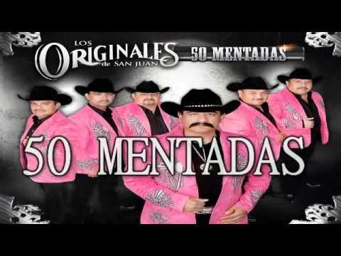 Mix Los Originales De San Juan 2014 - 50 MENTADAS