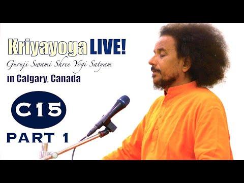Kriyayoga LIVE 09-03-2018 7:00pm (C15) Calgary Program, Class #15) PART 1