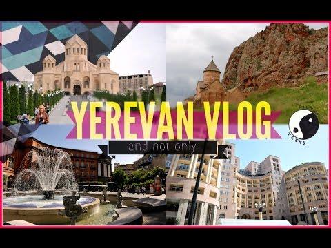YEREVAN VLOG/ЕРЕВАН/МНОГО ПРИРОДЫ:3
