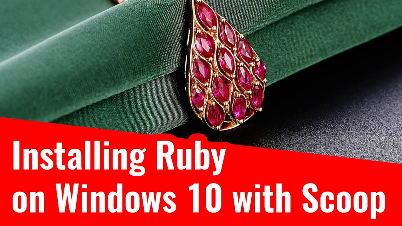 Installing Ruby on Windows 10 with Scoop (apt-get) in 3 Minutes