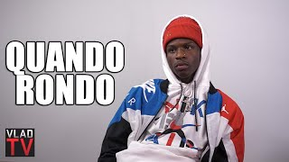 Quando Rondo Says He Signed for $150K, Spent It All in 2 Months (Part 9)