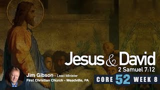 Core 52 -8- Jesus and David