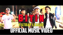 Bitin - Filtrap League Official Music Video