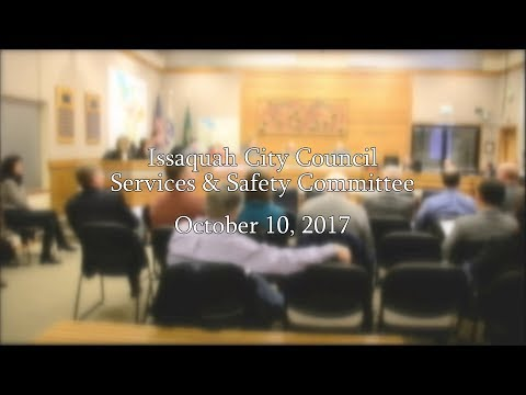 Issaquah City Council Services & Safety Committee - October 10, 2017