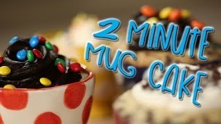 Two Minute Mug Cakes | Just Add Sugar
