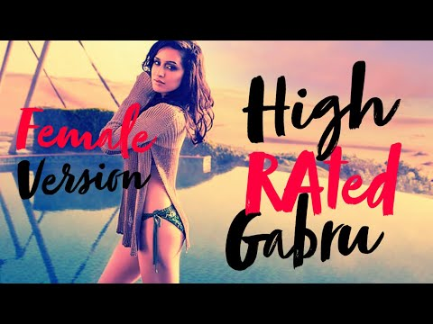 HIGH RATED GABRU Female Version Aditi Singh Sharma