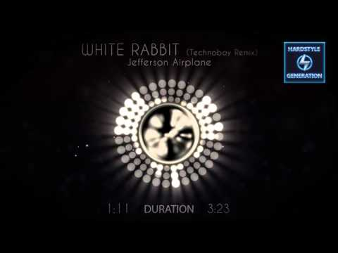 Jefferson Airplane - White Rabbit (Technoboy Bootleg)