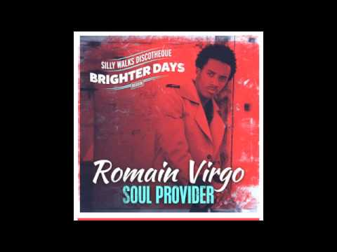 Romain Virgo - Soul Provider (Brighter Days Riddim) prod  by Silly