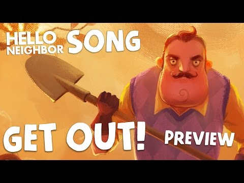 HELLO NEIGHBOR SONG (Get Out) PREVIEW DAGames