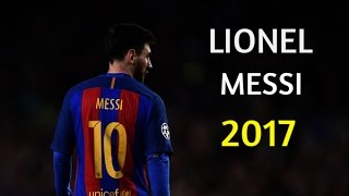 Lionel Messi 2017● Crazy Skills , Goals & Assists | HD