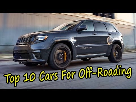 Top 10 Best 4x4s & Off-Road Cars 2019. Top Ten Best Off Road Vehicles in 2019.