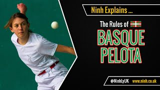 The Rules of Basque Pelota (Mano, Paleta & Chistera) - EXPLAINED!