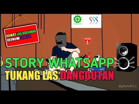 Story Whatsapp Animasi Tukang Las Story Wa Tukang Las Dangdutan Terbaru Ghembil X Youtube