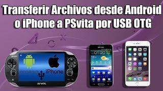 Transferir Archivos desde Android a Psvita y iPhone por USB