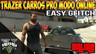 GTA V - ONLINE - GLITCH EASY COMO PASSAR CARRO DO MODO OFFLINE PRO ONLINE EM 2 MINUTOS