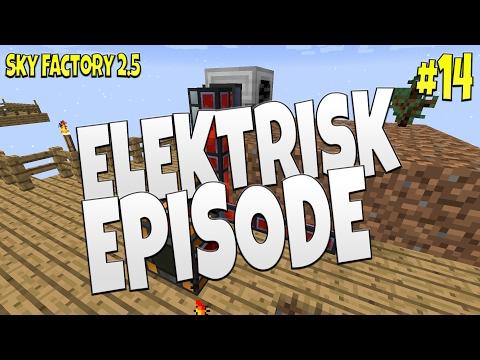 ELEKTRISK EPISODE - Sky Factory 2.5 #14