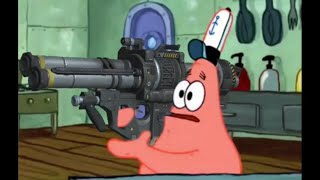 Patrick that's a Rocket Launcher (extended)