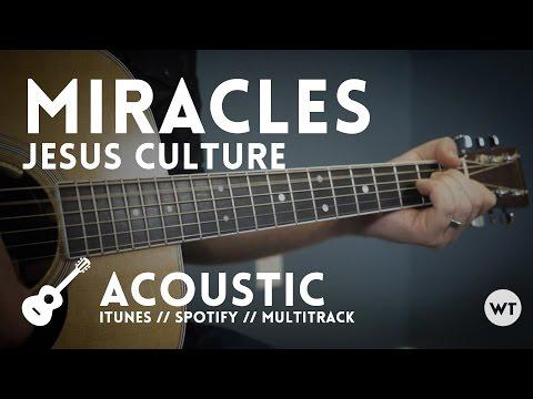 Miracles - Worship Tutorials album version (Jesus Culture cover)
