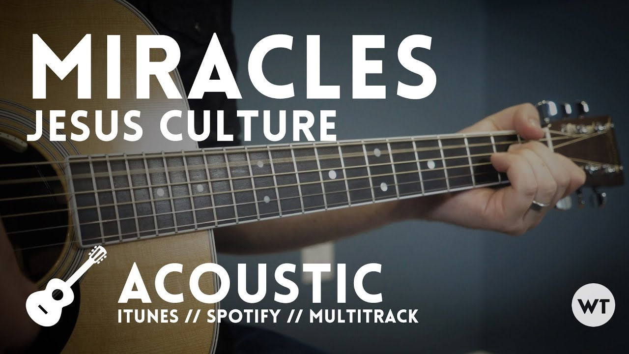 Miracles jesus culture tutorial youtube.