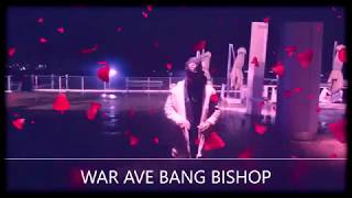 WAR AVE BANG BISHOP
