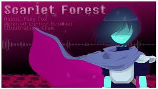 Scarlet Forest [Deltarune Original Lyrics]reichuu
