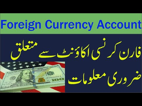 Foreign Currency Accounts Opening Info
