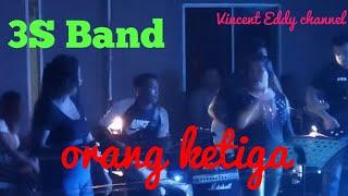 lagu orang ketiga by 3S Band