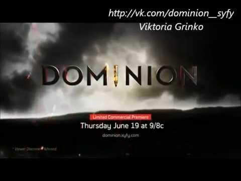 Download Dominion Season 1 Episode 1 Promo [RUS SUB]