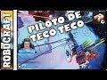 🎮 Robocraft, Piloto de Teco-Teco
