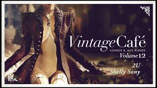 2U - Shelly Sony (David Guetta feat. Justin Beiber´s song) Vintage Café 12