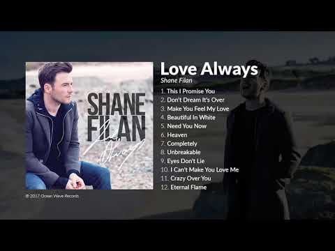 SHANE FILAN NEW ALBUM (Love Always)