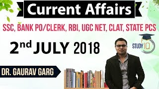 2 July 2018 Daily Current Affairs in English by Dr Gaurav Garg - SSC/Bank/RBI/UGC/PCS/CLAT