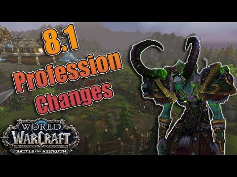 BFA – 8.1 Crafting Profession Changes! 415 Ilvl Gear and the Return of Mandatory Professions?