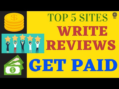 Write Reviews Get Paid - Top 5 Sites That Pay You For Writing Reviews