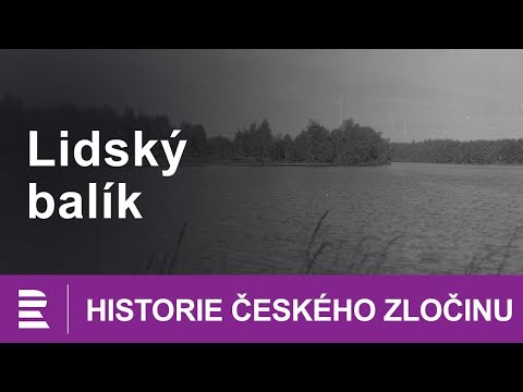 Historie českého zločinu: Lidský balík