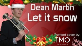 Dean Martin - Let it snow (TMO Cover)