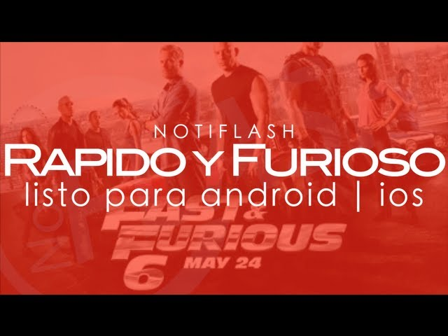NotiFlash | Rapido y Furioso 6