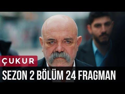 Çukur 2.Sezon 24.Bölüm Fragman