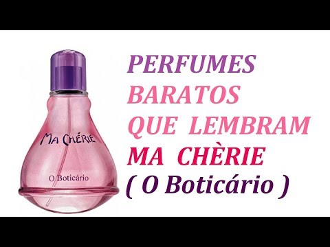 Perfumes Baratos Que Lembram Ma Cherie O Boticario Youtube