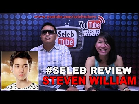 Seleb Review - Perjalanan Karir Steven William