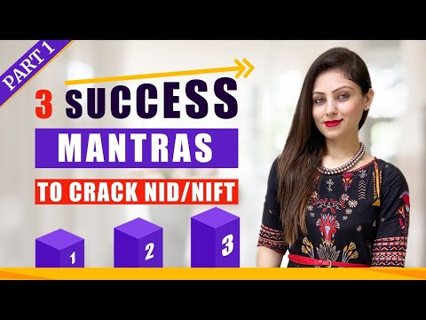 3 SUCCESS Mantras to Crack NID/NIFT Entrance Exam 2021 (Part - 1)| How to prepare for NIFT/NID 2021
