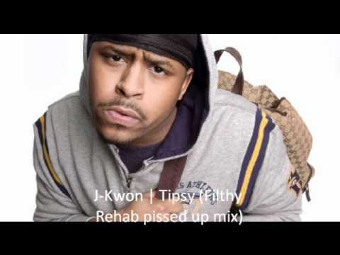 J-Kwon - Tipsy (Filthy Rehab's Pissed Up Mix)
