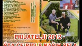 PRIJATELJI 2012(Jozo i Švabo) - ŠTA ĆE BITI S NAŠIH SELA